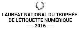 Lauréat National du trophée de l'étiquette Numérique 2016